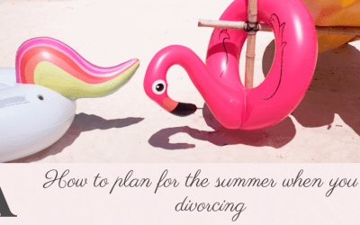 How to plan for the summer when you're divorcing
