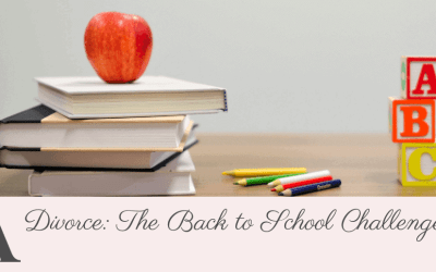 Divorce: The  Back To School Challenge!