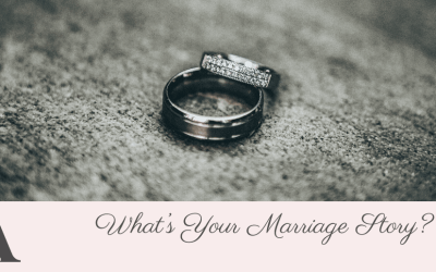 What's Your Marriage Story?