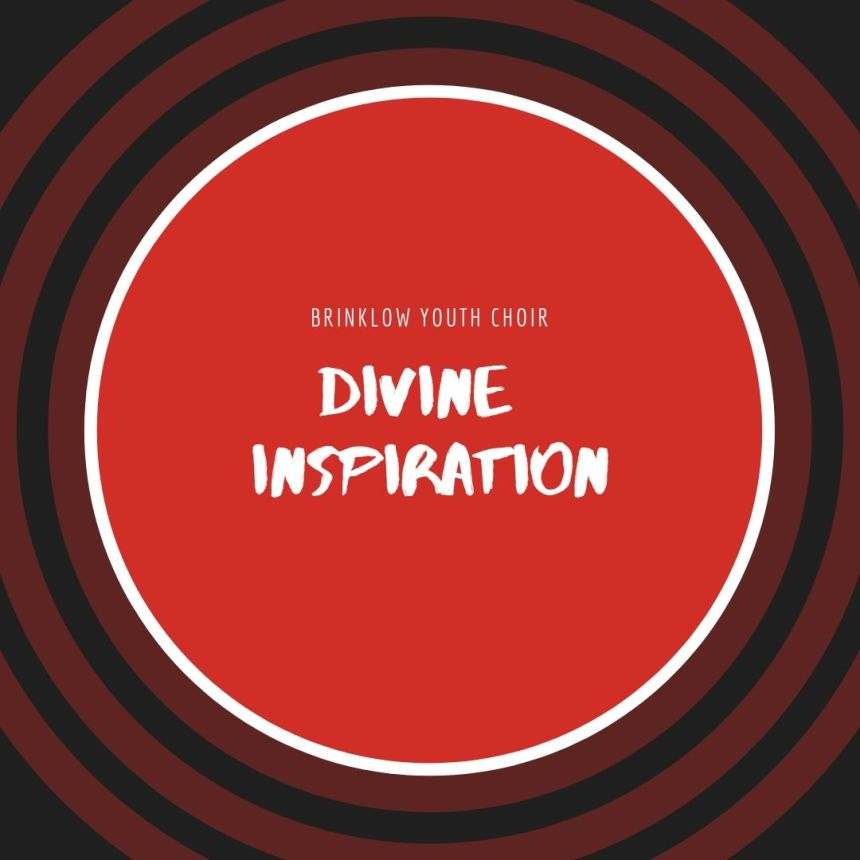 YOUTH CHOIR : DIVINE INSPIRATION