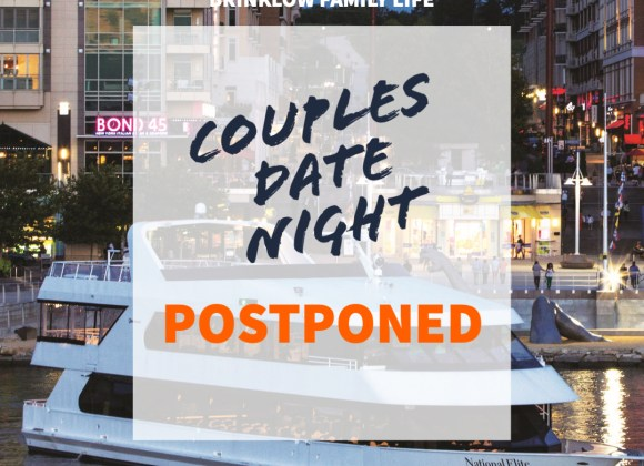 COUPLES DATE NIGHT POSTPONED