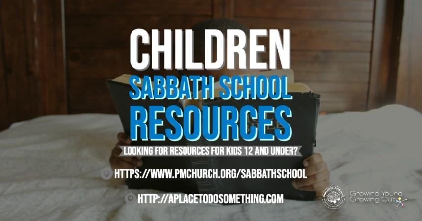 CHILDREN'S SABBATH SCHOOL RESOURCES