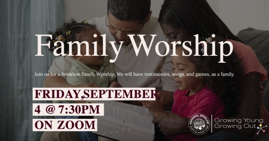 FAMILY WORSHIP Sept. 4th