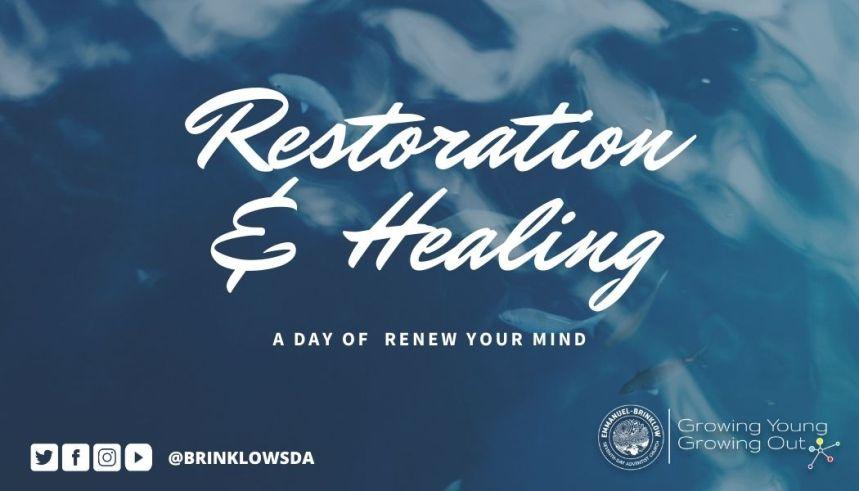 RESTORATION & HEALING