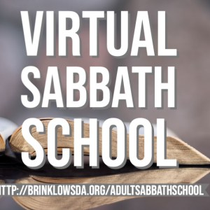 ADULT SABBATH SCHOOL April 24th