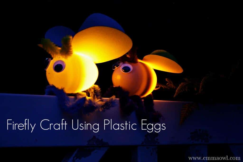 DIY Firefliy Childrens craft recycling plastic easter eggs