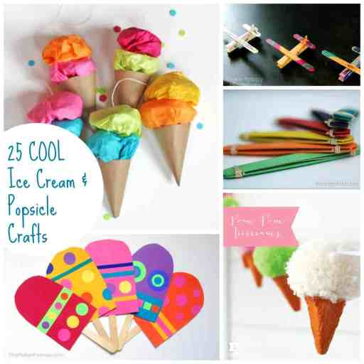 25 Ice Cream and Popsicle Craft Ideas for everyone