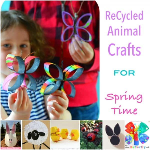 Recycled Animal Crafts for Spring Time