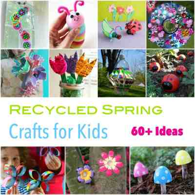 Recycled Spring Crafts for Kids