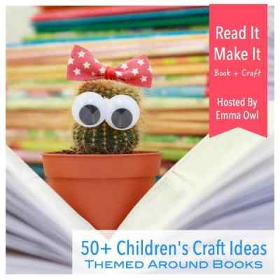 50 Childrens Art and Craft Ideas Themed Around Books