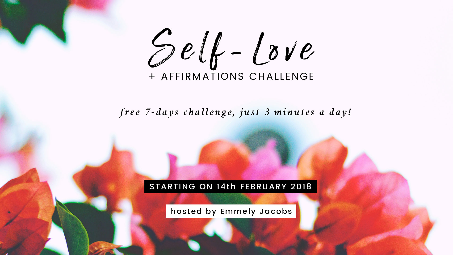 Free 7 Days Self Love Affirmations Challenge