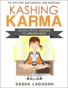 Kashing Karma by Sasha Laghonh