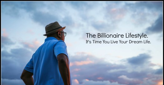 Click the picture to enter the Billionaire Lifestyle Website,