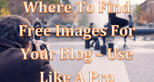 Find Free Images For Your Blog