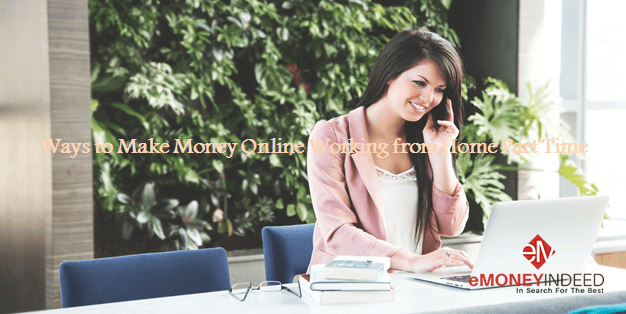 Ways to Make Money Online Working from Home Part Time
