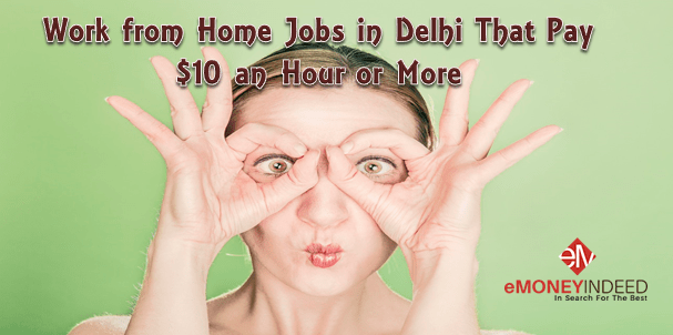 work from home jobs in Delhi