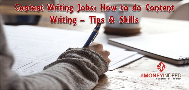 Content Writing Jobs: How to do Content Writing – Tips & Skills