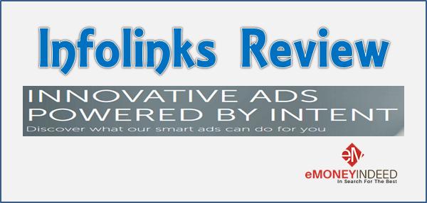 Infolinks Review: Making Money Online for Bloggers