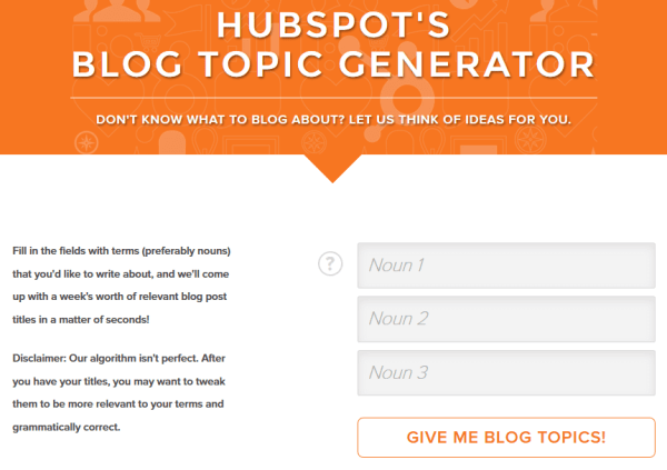 8 Powerful Free Blog Post Title Generator and Analyzers - HubSpot's Blog Topic Generator