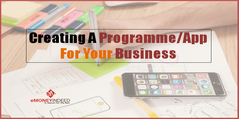 Creating A Programme or App For Your Business Needs