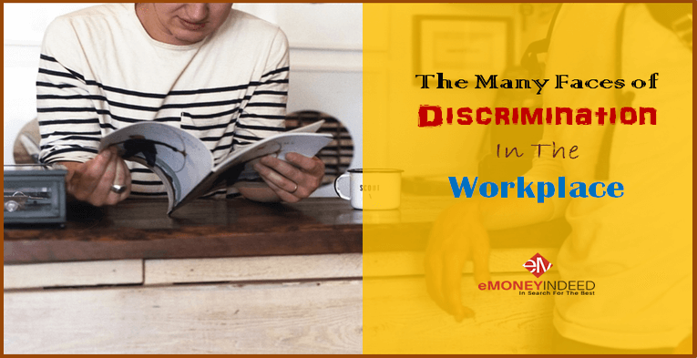 The Many Faces of Discrimination In The Workplace