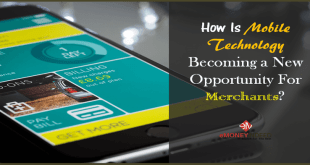 How Is Mobile Technology Becoming a New Opportunity For Merchants