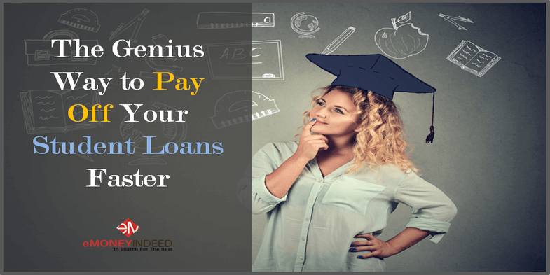 The Genius Way to Pay Off Your Student Loans Faster
