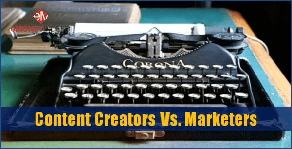Content Creators Vs. Marketers
