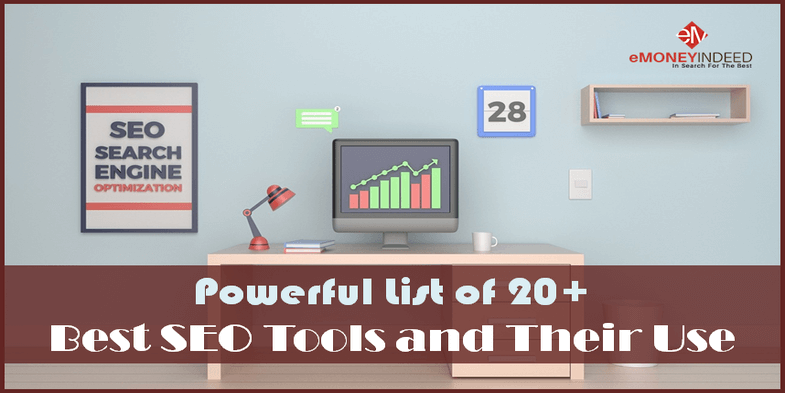Powerful List of 20+ Best SEO Tools and Their Use