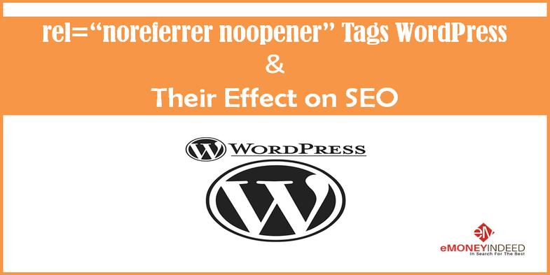"rel=""noreferrer noopener"" Tags WordPress & Their Effect on SEO"