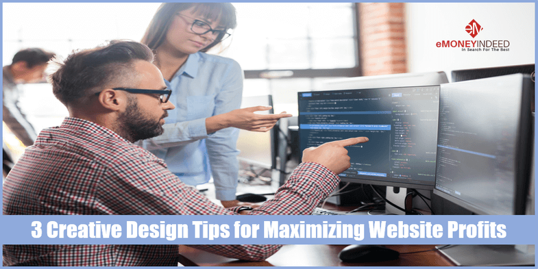3 Creative Design Tips for Maximizing Website Profits