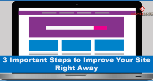 3 Important Steps to Improve Your Site Right Away