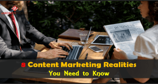 8 Content Marketing Realities You Need to Know