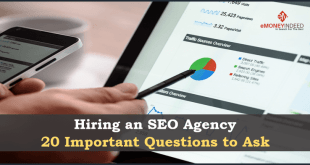 Hiring an SEO Agency - 20 Important Questions to Ask