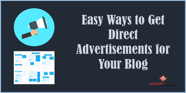 Easy Ways to Get Direct Advertisements for your Blog
