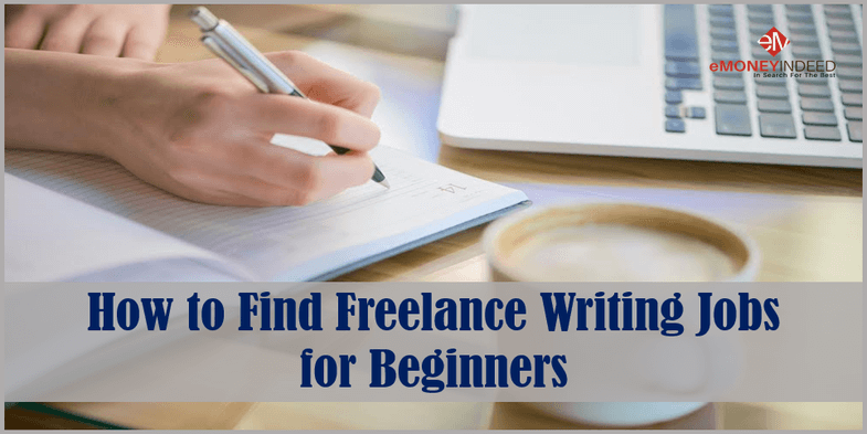 How to Find Freelance Writing Jobs for Beginners