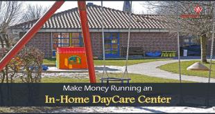 Make Money Running an In-Home DayCare Center