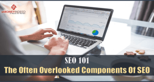SEO 101 The Often-Overlooked Components Of SEO