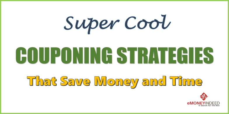 Super Cool Couponing Strategies that Save Money and Time