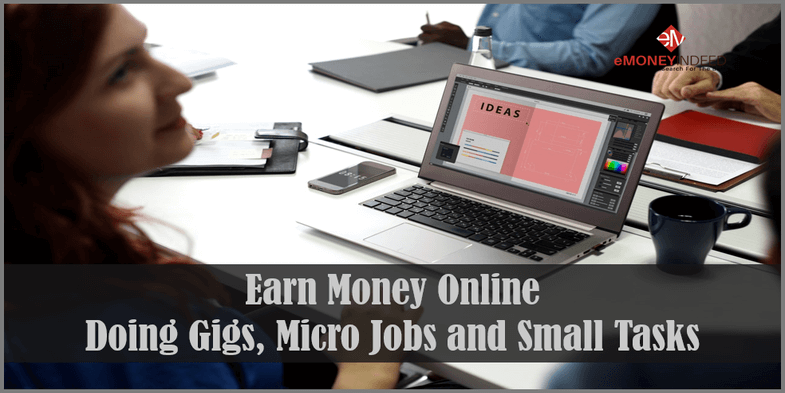 Ways to Make Money from Home Completing Gigs Online