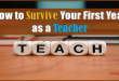 Teaching How to Survive Your First Year as a Teacher