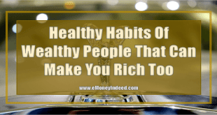 Healthy Habits of Wealthy People that Can Make You Rich Too
