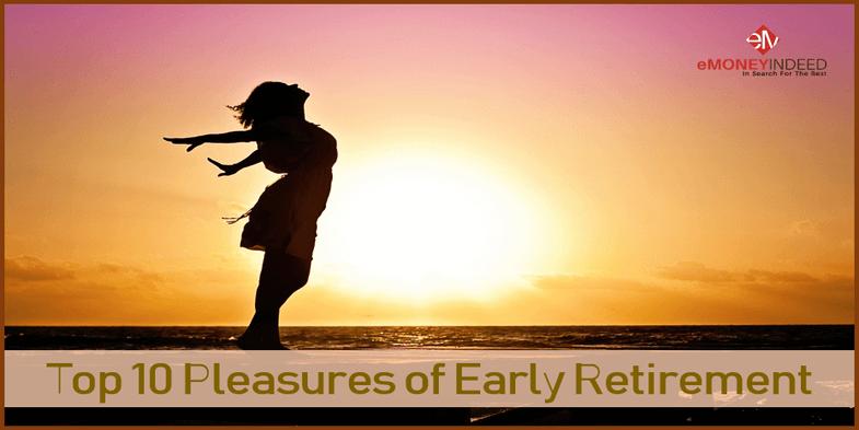 Top 10 Pleasures of Early Retirement