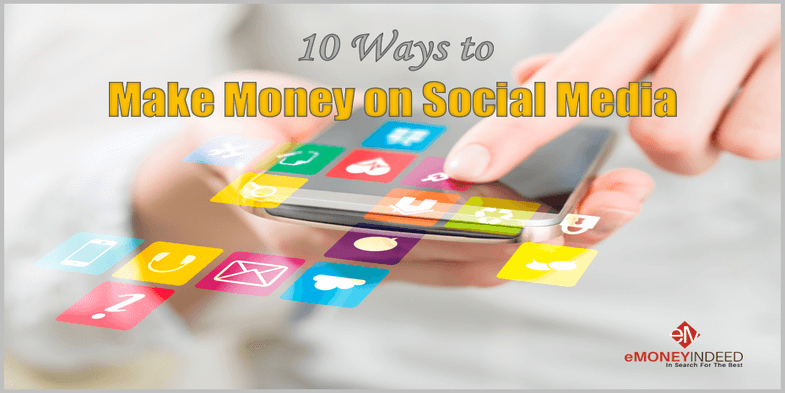 10 Ways to Make Money on Social Media