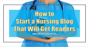 How To Start A Nursing Blog That Will Keep Readers Interested