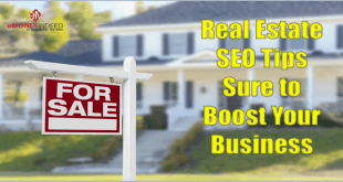 Real Estate SEO Tips Sure to Boost Your Business