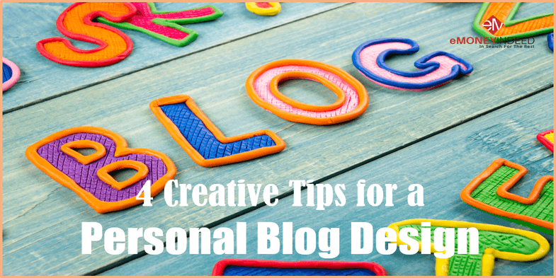 4 Creative Tips for a Personal Blog Design