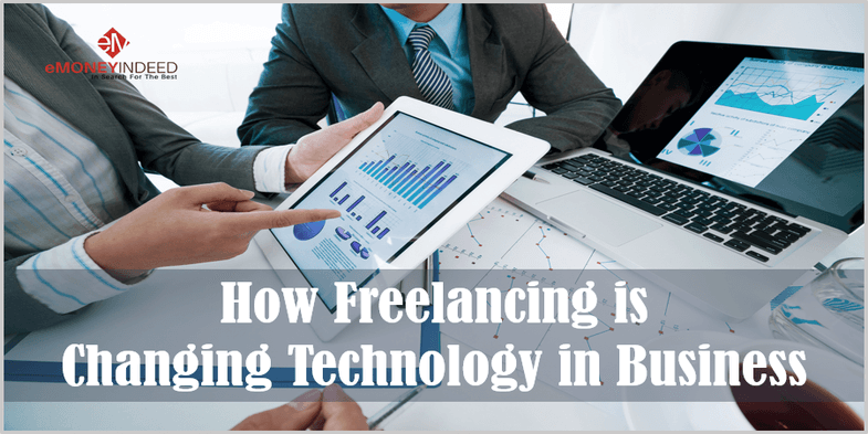 How the Freelance Work Culture is Changing Technology in Business