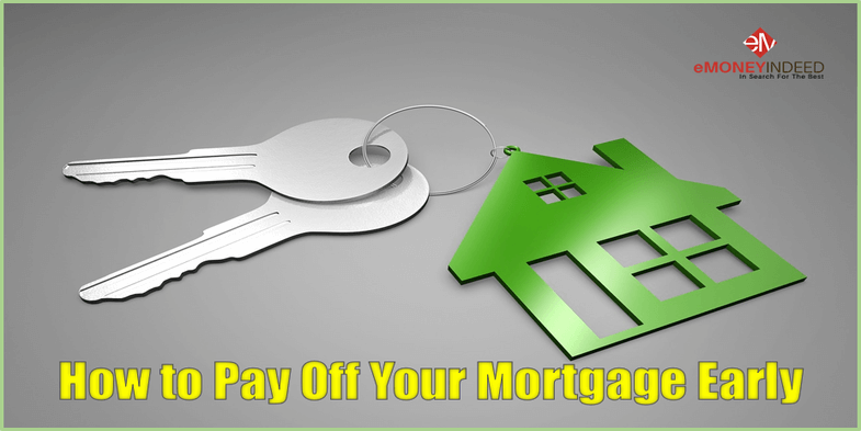 Simple Ways To Pay Off Your Mortgage Faster