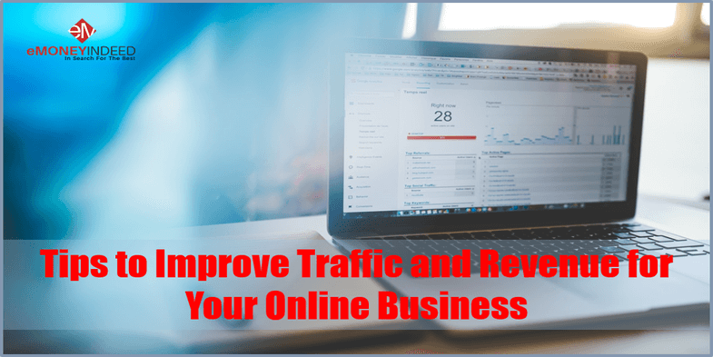 Tips to Improve Traffic and Revenue for Your Online Business
